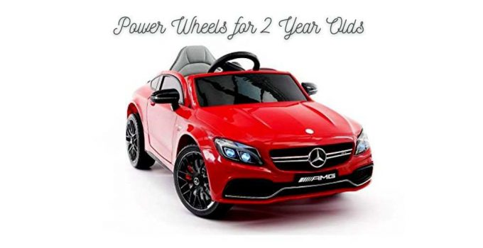 Power Wheels for 2 Year Olds
